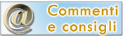 Contattaci per Commenti e Consigli